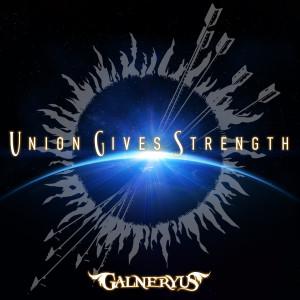 Galneryus的專輯UNION GIVES STRENGTH