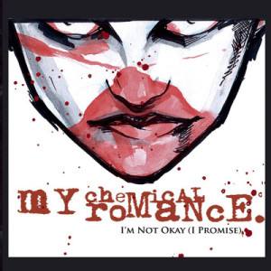 Listen to I'm Not Okay (I Promise) (Explicit) song with lyrics from My Chemical Romance