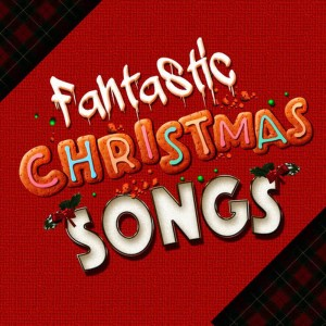 Christmas Songs Music的專輯Fantastic Christmas Songs