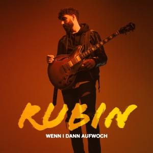 Album Wenn i dann aufwoch from Rubin