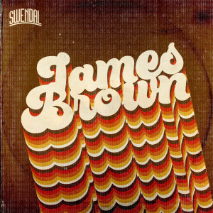 Album James Brown (Explicit) from Swendal