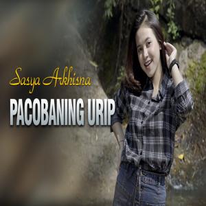 Pacobaning Urip dari Sasya Arkhisna