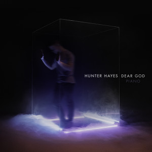 收聽Hunter Hayes的Dear God (Piano)歌詞歌曲