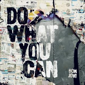 Bon Jovi的專輯Do What You Can