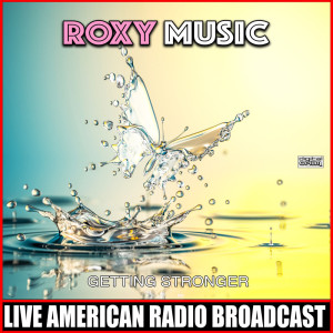 Album Getting Stronger from Roxy Music