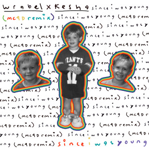 Album since i was young (with kesha) - MC4D remix from Kesha