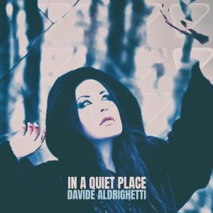 Album In a Quiet Place from Davide Aldrighetti