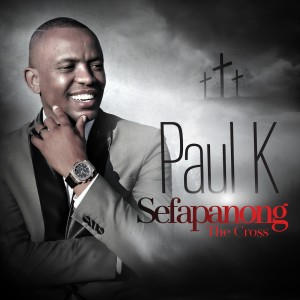 Album Sefapanong Single from Paul K