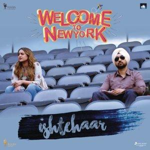 "Album Ishtehaar (From ""Welcome to NewYork"") from Shamir Tandon"