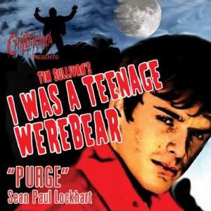 Album Purge - From Chillerama Presents: I Was A Teenage Werebear from Sean Paul Lockhart