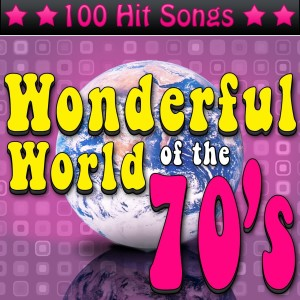 Album The Wonderful World of the 70's: 100 Hit Songs from Various Artists