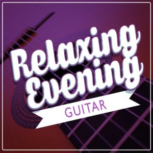 Album Relaxing Evening Guitar from Relaxing Guitar Music