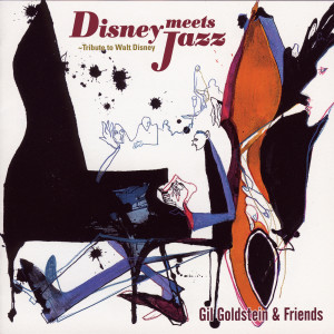 Album Disney Meets Jazz - Tribute to Walt Disney from John Patitucci