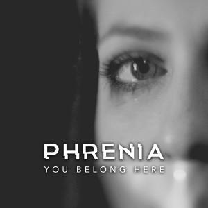Album You Belong Here from Phrenia