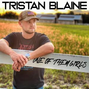Album One of Them Girls from Tristan Blaine