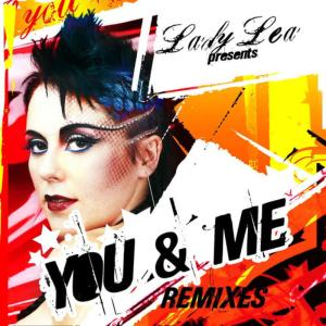 Album You & Me Remixes from Lady Lea