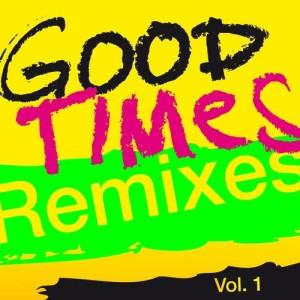 Album Good Times (Remixes), Vol. 1 from Arling & Cameron