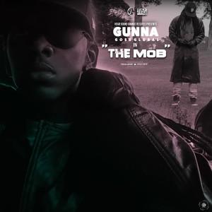 Gunna的專輯The Mob