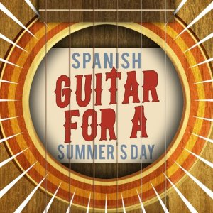 Spanish Guitar for a Summer's Day