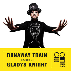 Listen to Runaway Train (feat. Gladys Knight) song with lyrics from Boy George