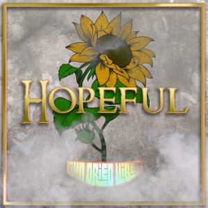 Album Hopeful from Sun-Dried Vibes