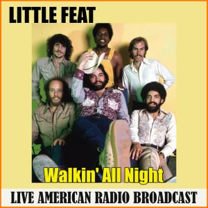 Album Walkin' All Night (Live) from Little Feat