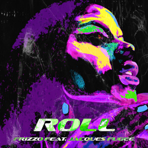 Roll (feat. Jacques Fugee) (Explicit)