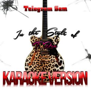 Karaoke - Ameritz的專輯Telegram Sam (In the Style of T. Rex) [Karaoke Version] - Single