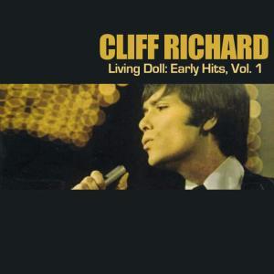 Cliff Richard的專輯Living Doll: Early Hits, Vol. 1