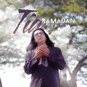 Ramadan dari Tia