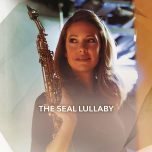 Album The Seal Lullaby from Amy Dickson