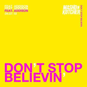 Album Don't Stop Believin' from Mashd N Kutcher