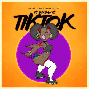Album Fè Boudaw Fè TikTok (Explicit) from Roody Roodboy