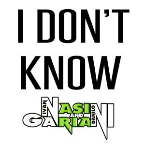 Nasini & Gariani的專輯I Don't Know