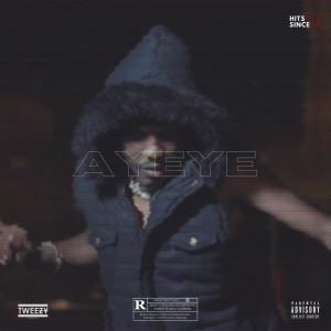 Album Ayeye from Tweezy