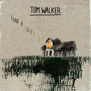 Listen to Leave a Light On song with lyrics from Tom Walker