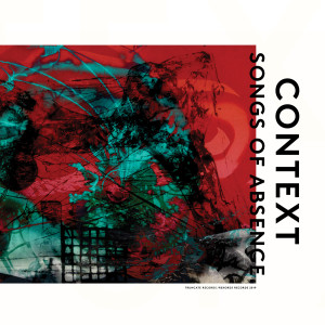 Album Songs of Absence from Context