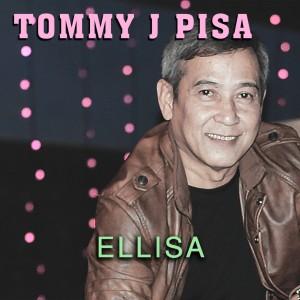Ellisa dari Tommy J Pisa