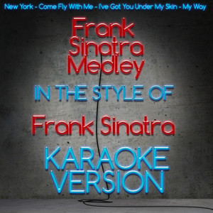 Karaoke - Ameritz的專輯Frank Sinatra Medley (In the Style of Frank Sinatra) [Karaoke Version]