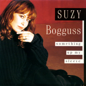 Something Up My Sleeve 1993 Suzy Bogguss