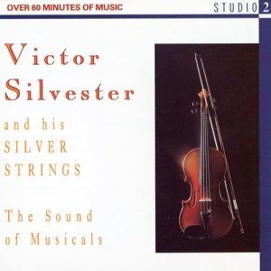 Album The Sound Of Musicals from Victor Silvester and his Silver Strings