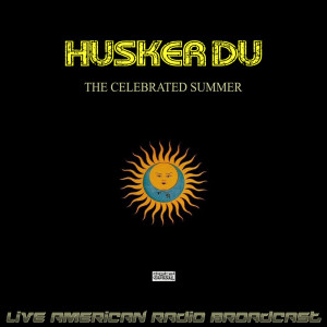 Album The Celebrated Summer (Live) from Husker Du
