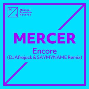 Album Encore (DJ Afrojack & SAYMYNAME Remix) from Mercer