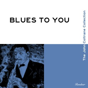 Album Blues to You from Steve Davis