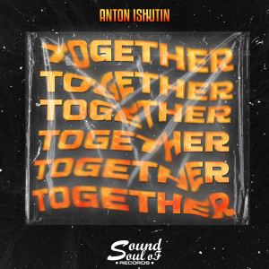 Album Together from Anton Ishutin