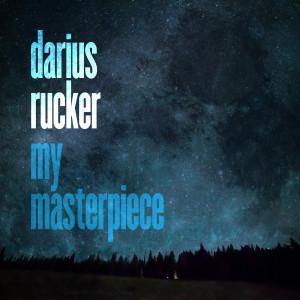 Album My Masterpiece from Darius Rucker