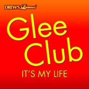 The Hit Crew的專輯Glee Club: It's My Life
