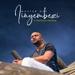 Album Iinyembezi from Master Dee