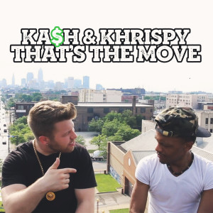 Album That's the Move (Explicit) from Ka$h