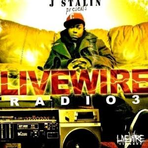 Album Livewire Radio 3 from J Stalin